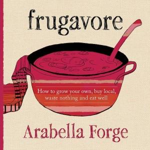 Arabella Forge Frugavore_cover