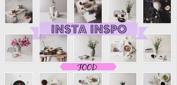 Insta Inspo - Foodies