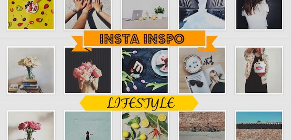 Insta Inspo: Lifestyle