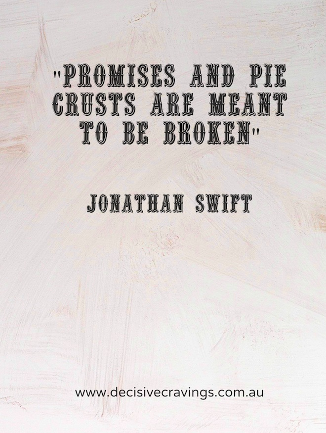 Food Quotes 2 Promises and Pie Crusts