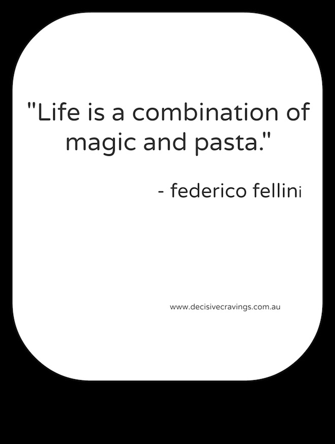Food Quotes Two Magic and Pasta
