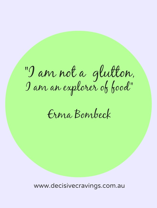 Food Quotes Two Not a Glutton