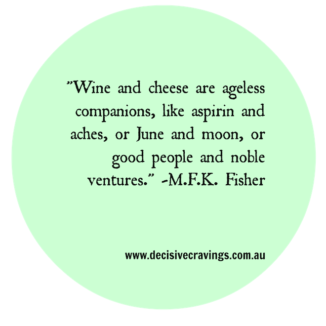 Wine and Cheese Food Quote