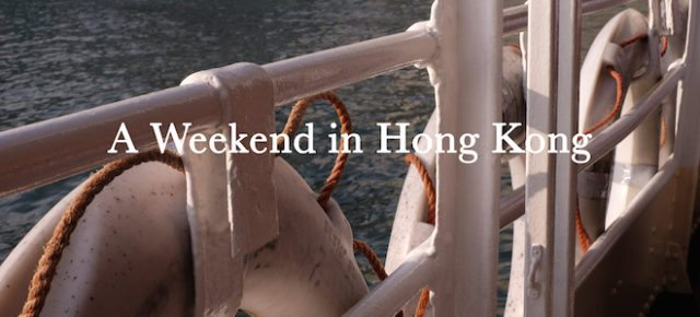 A Weekend in Hong Kong