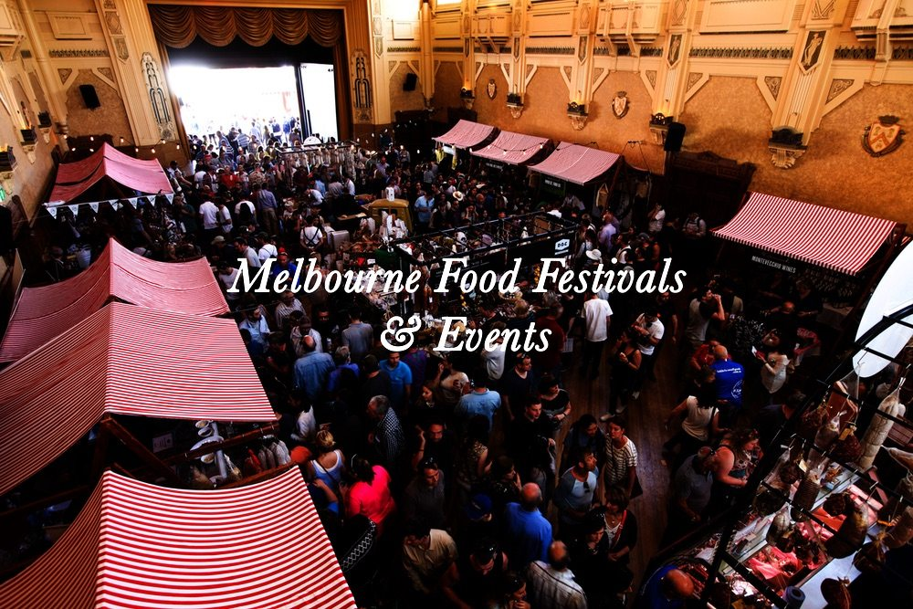 Melb Food Fests and Events Final