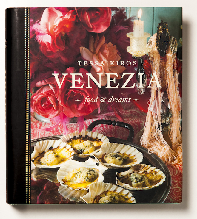 Venezia Food and Dreams by Tessa Kiros