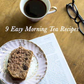 9 Easy Morning Tea Recipes