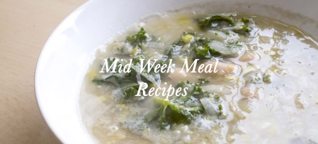 Mid Week Meal Recipes