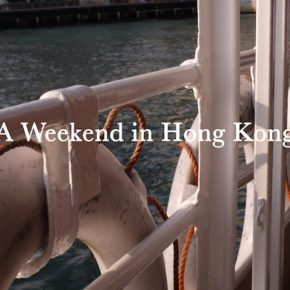 A Weekend in Hong Kong